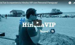 ¡Así fue la experiencia Hincha VIP con Personal Paraguay!